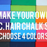Custom 4pc. Hair Chalk Set  Choose Your Colors  by ShareeBoutique