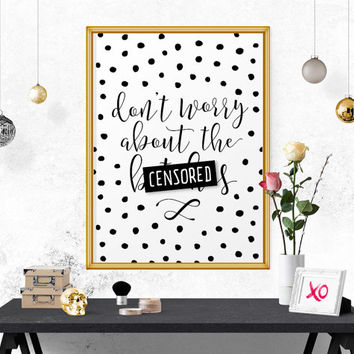 Motivational Poster, Don't Worry.. Fashion Print, Fashion Quote, Inspirational Quote, Wall Art, Quote Print, Quote Printable