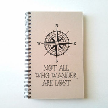 Not all who wander are lost, Compass, 5X8 Journal, spiral notebook, diary, sketchbook, brown kraft, white, handmade travel journal adventure