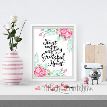 Start Each Day with a Grateful Heart Printable, inspirational Print, Positive Quote, Floral Leaf Print, Flower Quote Print, Spring Print
