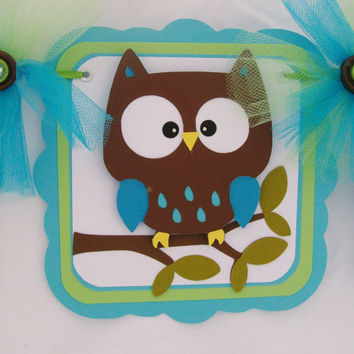 Owl baby shower banner, its a boy banner, green, teal blue and brown, READY TO SHIP