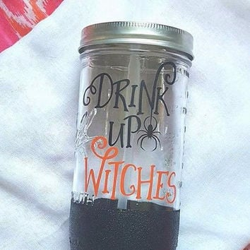 Drink Up Witches Mason Jar, Glitter Mason Jar, Halloween  Glass, Witch Glass, Fall  Glass, Halloween