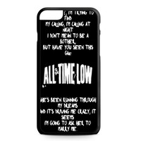 all time low lyric 3 iPhone 6 Plus Case