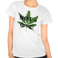Pot Leaf SHIRT NOT a drug!