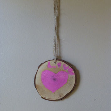 Kid's Creation:  hand painted pink love ornament, made out of wood log slice, rustic