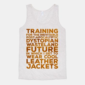 Training for The Inevitable Post-Apocalyptic Dystopian Wasteland Future