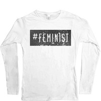 #Feminist -- Women's Long-Sleeve