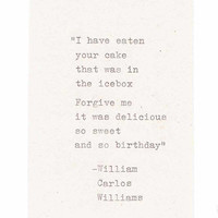 Wiliam Carlos Williams Plums Funny Birthday Card | Typed Quote Poetry Humor Literature Writer Vintage For Him For Her