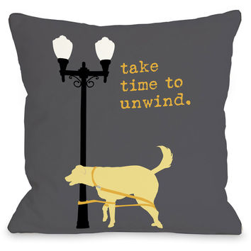 """Take Time To Unwind Dog"" Indoor Throw Pillow by Dog is Good, 16""x16"""