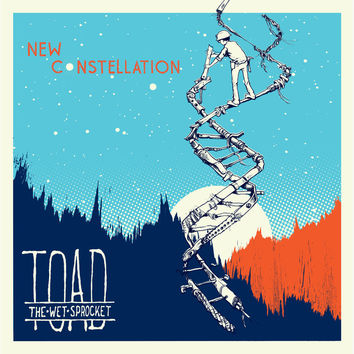 Toad the Wet Sprocket - New Constellation LP