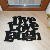 Live love laugh. Door mat with a personalized message in black