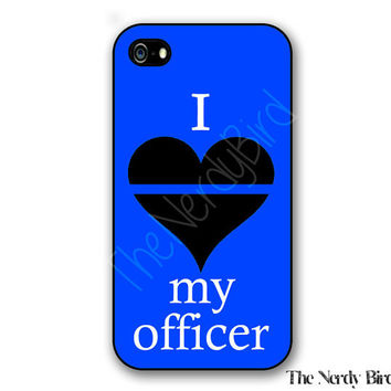 Thin Blue Line I Love My Officer Quote iPhone 4, 5 and 5C and Samsung Galaxy S3 and S4 Phone Case