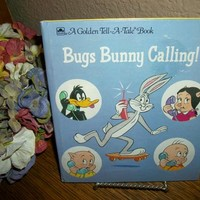 Bugs Bunny Calling Children's Picture Book Vintage Golden Tell A Tale Cartoon Character Color Illustrated Story Daffy Duck Porky Pig