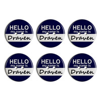 Draven Hello My Name Is Plastic Resin Button Set of 6