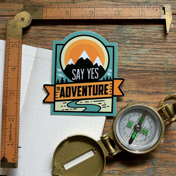 Vinyl Sticker - Say Yes to Adventure