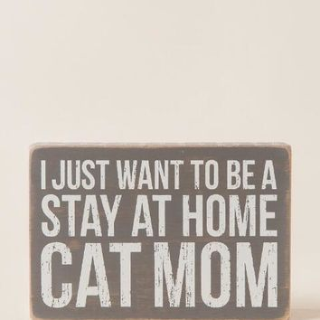 Stay At Home Cat Mom Box Sign | francesca's