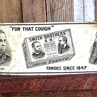 "Antique tin Smith Brothers Cough Drops Sign ""For That Cough, Since 1847"""