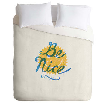 Nick Nelson Be Nice Duvet Cover