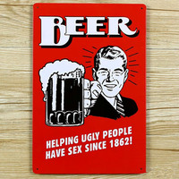 "Hot sales ""BEER HELPING UGLY PEOPLES"" Tin signs movie poster Art House Cafe Bar Vintage Metal Painting wall stickers home decor"