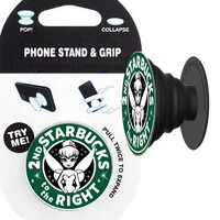 Second Starbucks to the Right (Tinkerbell) Phone Stand & Grip