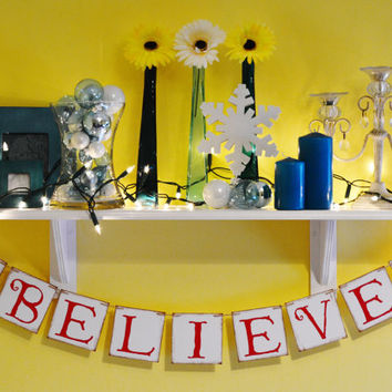 Believe Banner - Christmas Banner - Holiday Decorations - Photo Prop - Garland Sign - Party Decor - Bunting - Red and Green
