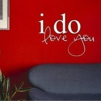 I Do Love You Vinyl Wall Decals Stickers by singlestonestudios
