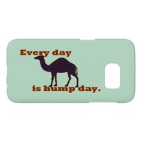 Funny Camel Every Day is Hump Day Samsung Galaxy S7 Case