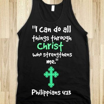 """I can do all things through Christ who stregthens me."" - exotic apparel"