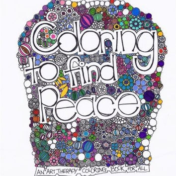 Coloring to Find Peace: Art Therapy Coloring Book