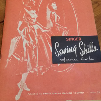 Vintage 1955 Singer Sewing Skills Reference Book Great for Framing Display Illustrations for Card Making Scrap Booking Altered Art