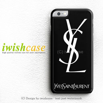 Yves Saint Laurent Ysl iPhone 6 Case iPhone 6 Plus Case Cover