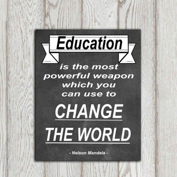 Nelson Mandela quote print Education is the most powerful Chalkboard Teachers appreciation gift Classroom wall decor Dorm decor Large poster