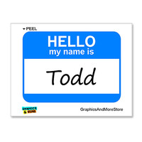Todd Hello My Name Is Sticker