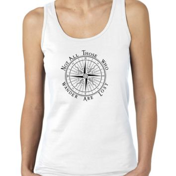Tolkien's Not All Those Who Wander Are Lost with compass Ladies or Mens Tank Top, Nerd Girl Tees