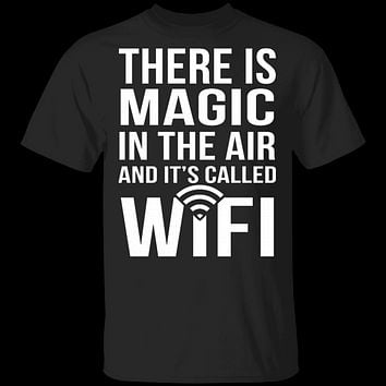 Wifi Is Magic T-Shirt