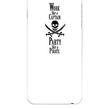 Work like a CAPTAIN party like a PIRATE - iphone 6 Plus Case