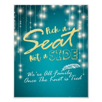String Lights Pick A Seat Not A Side Wedding Sign Poster