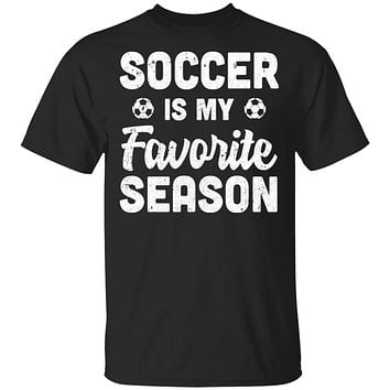 Soccer Is My Favorite Season Cool Saying For Sports Lovers