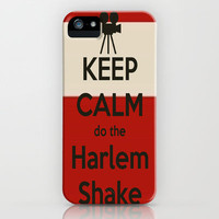 Keep Calm do the Harlem Shake iPhone Case AND SAMSUNG GALAXY S4 double click and see options on society 6 by Laura Santeler | Society6