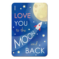 "I Love You to the Moon and Back Metal Sign 18"" x 12"""