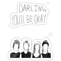 Darling, You'll Be Okay