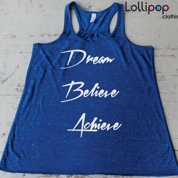 Dream Believe Achieve. Workout tank . Fitness Running Tank Top. Women's Crossfit Shirt. Light . Perfect for Exercise. Large sizes. Racerback
