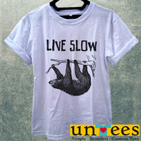 Sloth Hanging Live Slow Die Whenever Women T Shirt