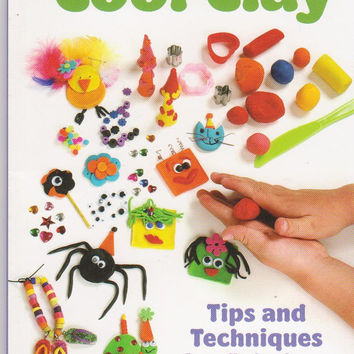 Cool Clay book by Ruby Shumaker with techniques for working with polymer clay, modeling clay and clay dough + over 40 projects to make