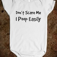 Supermarket: Don't Scare Me I Poop Easily Onesuit from Glamfoxx Shirts