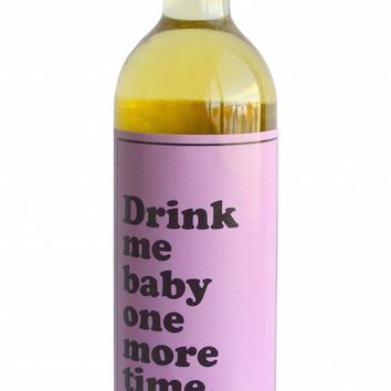Drink Me Baby One More Time Wine Bottle Label