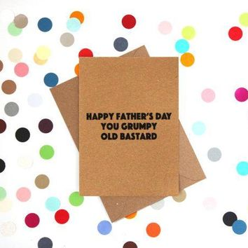 You Grumpy Old Bastard Funny Fathers Day Card Card For Him Card For Dad FREE SHIPPING