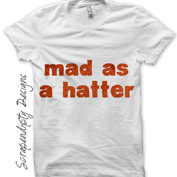 Mad Hatter Iron on Shirt PDF - Alice in Wonderland Iron on Transfer / Womens Tshirt Design / Kids Boys Clothing Tops / Wonderland Shirt IT72