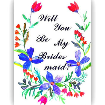 wedding invitation set, Will you be my brides maid, Printable, watercolor floral, bridesmaid card, flower girl, blank card, blue whimsical