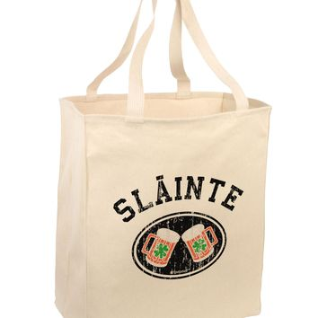 Slainte - St. Patrick's Day Irish Cheers Large Grocery Tote Bag by TooLoud